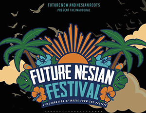 FUTURE NESIAN FESTIVAL | HOPPERS CROSSING